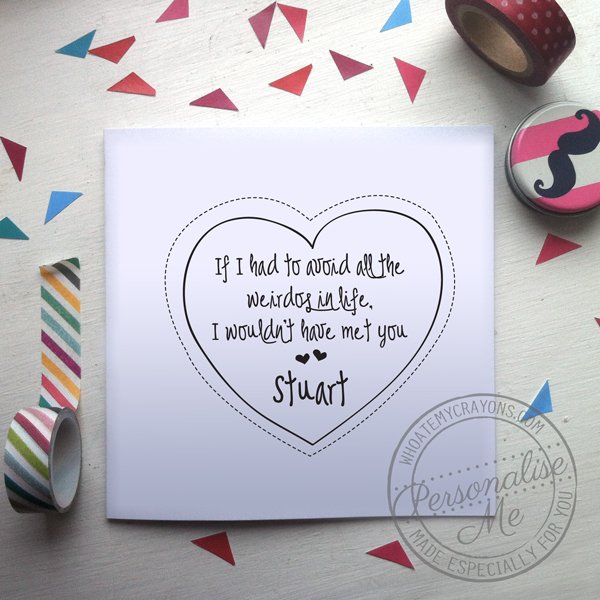 you're a weirdo valentine's card